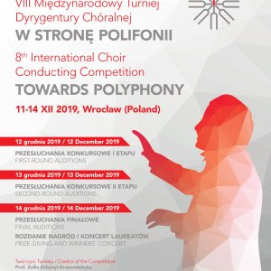 The 8th International Choral Conducting Competition TOWARDS POLYPHONY