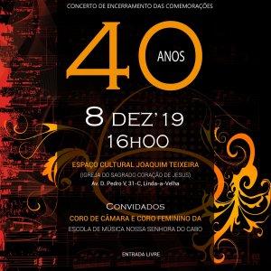 40 Anos | Concerto de Encerramento das Comemorações